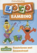 Loco Bambino Feestvieren met Sesamstraat