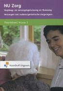 NU Zorg Theorieboek Verzorgen van oudere/geriatrische zorgvragers. Niveau 3
