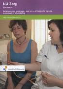 NU Zorg 4 Werkboek - Verplegen van zorgvragers voor en na chirugische ingreep, onderzoek of behandeling