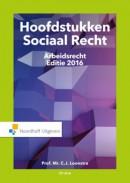 Hoofdstukken Sociaal Recht editie 2016