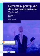 Elementaire praktijk van de Bedrijfsadministratie werkboek