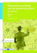 Elementaire praktijk van de kostencalculatie werkboek