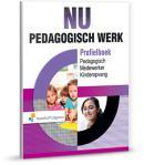 NU Pedagogisch werk Profielboek Pedagogisch medewerker Kinderopvang 3 + online
