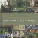 Wonen met stijl dromen van huizen en tuinen