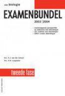 Vwo biologie examenbundel 2e fase 2003/2004
