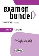 Examenbundel vmbo-gt Wiskunde 2014/2015