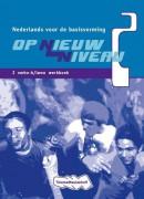 Op nieuw niveau 2 Vmbo-b/lwoo Werkboek