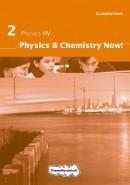 Physics & Chemistry Now! HV Physics Elaborations