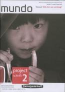 Mundo 1 Vmbo/THV Wat eten we vandaag Projectschrift 02