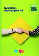 Traject Welzijn Kwaliteit en deskundigheid MZ