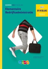 BV in Balans Elem Bedrijfsadministratie 1 Basisboek