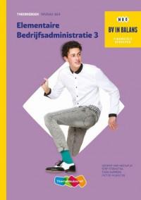 BV in balans Basisboek Elementaire Bedrijfsadministratie deel 3