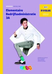 Elementaire Bedrijfsadministratie deel 3AB Werkboek