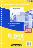 Verzorging/Zorg & Welzijn - breed Ik zorg er wel voor 10 Facilitair bedrijf/voedingsdienst Werkveldmap
