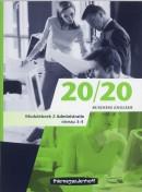 20/20 English for business Module 2 administratie. Nieuwe editie leverbaar!