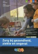 Traject Welzijn Zorg bij gezondheid, ziekte en ongeval