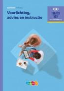 Traject V&V Voorlichting, advies en instructie - niveau 3