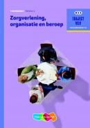 Zorgverlening, organisatie en beroep niveau 3