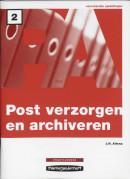 Postverzorgen en archiveren Niveau 2 Praktijkboek