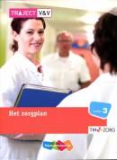 Traject V&V Traject Zorg Het zorgplan Niveau 3 TM-zorg Basisboek