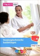 Traject V&V Verpleegtechnische handelingen niveau 4 Basisboek