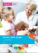 Traject V&V Kraam, Kind en Jeugd In het ziekenhuis, niv 4, deel
