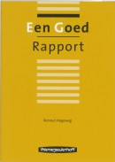 Een goed rapport (4e dr 9789006978179)