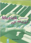 Muziek op maat Examenvak B Werkboek 2