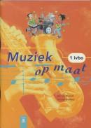Muziek op maat 1Ivbo Leerlingenboek