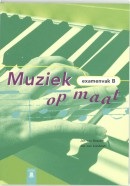 Muziek op maat Examenvak B Leerlingenboek