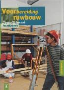 Voorbereiding ruwbouw Praktijkboek