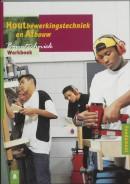 Bouwtechniek Houtbewerkingstechniek afbouw Werkboek