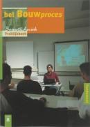 Bouwtechniek Bouwproces Praktijkboek