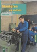 Metaaltechniek Monteren en stellen K 14 Werkboek