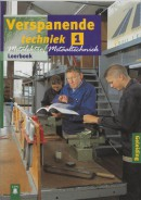 Metalelektro/Metaaltechniek Verspanende techniek 1