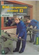 Metaaltechniek Niet-verspanende techniek 2 Werkboek