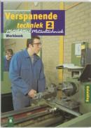 Verspanende techniek 2 Werkboek