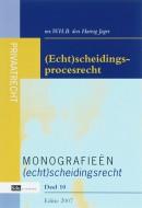 Monografieen (echt)scheidingsrecht (Echt)scheidingsprocesrecht