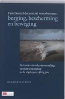 Functioneel decentraal waterbestuur; borging, bescherming en beweging