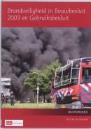 Bouwreeks Brandveiligheid in Bouwbesluit 2003 en Gebruiksbesluit