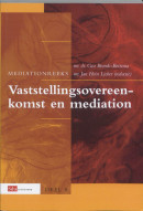 Mediation reeks Vaststellingsovereenkomst en mediation