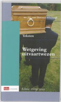 Teksten Wetgeving uitvaartwezen 2009-2010