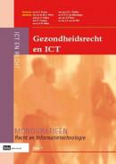 Monografieen Recht en Informatietechnologie Gezondheidsrecht en ICT