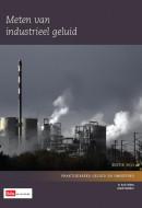 Meten van industrieel geluid 2012