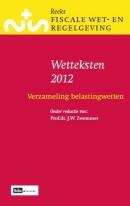 Reeks Fiscale Wet- & Regelgeving Wetteksten verzameling belastingwetten 2012