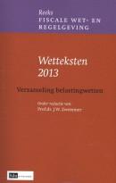 Fiscale wet- & Regelgeving Wetteksten 2013, Verzameling Belastingwetten.