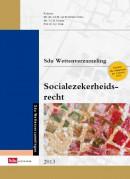 Sdu Wettenverzameling Socialezekerheidsrecht Editie 2013
