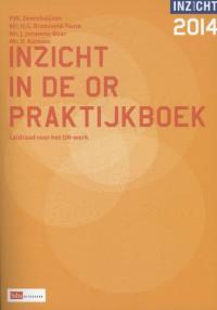 Inzicht in de OR Praktijkboek 2014