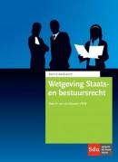 Wetgeving Staats- en Bestuursrecht 2016-2017