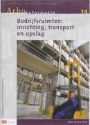 Richtlijn voor de arbocatalogus Bedrijfsruimten: inrichting, transport en opslag Arbo informatie 14